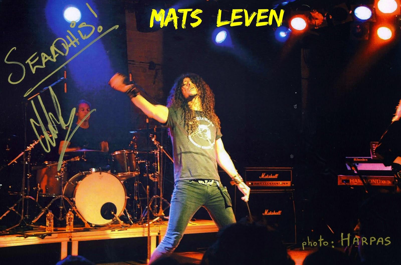 Mats Levén ( CANDLEMASS, THERION,KRUX )