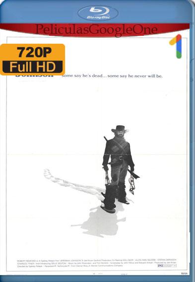 Las aventuras de Jeremiah Johnson (1972) BDRip [720p] [Latino] [GoogleDrive]