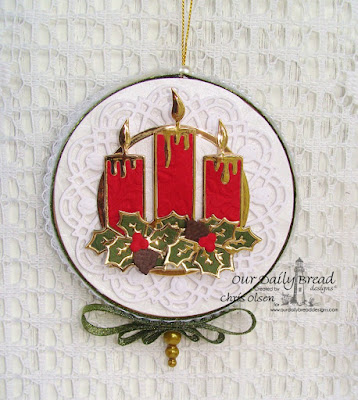Our Daily Bread Designs, Christmas Candle die, Doily die, Fancy Foliage die, created by Chris Olsen