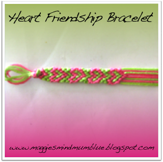 Maggie's Mind Mumbles//: Heart Pattern Friendship Bracelet