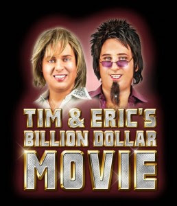 tim and eric's billion dollar movie 2012 Watch And Download free