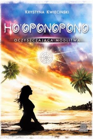 http://www.illuminatio.pl/ksiazki/hooponopono-oczyszczajaca-modlitwa/