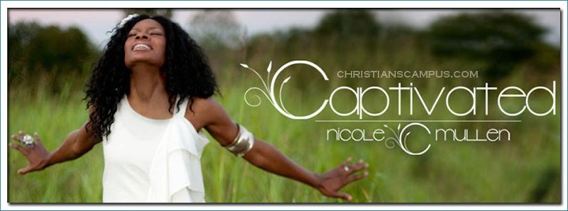 Nicole C. Mullen Captivated