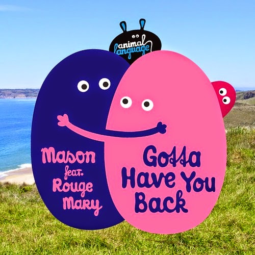 Mason Feat. Rouge Mary - Gotta Have You Back (Remixes EP)