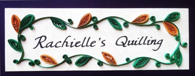 Rachielle's Quilling