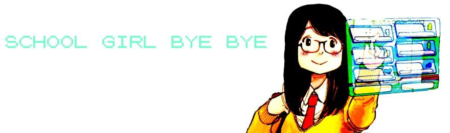 School Girl Bye-Bye