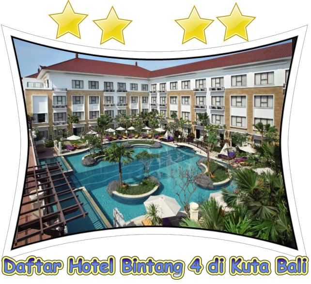 alamat hotel bintang 5 di bali: Daftar nama alamat dan nomor telepon hotel bintang 4 di kuta bali