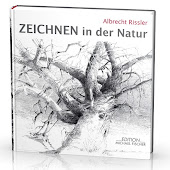 NEW BOOK by Albrecht Rissler: Zeichnen in der Natur, Edition Michael Fischer Munich,  19,90