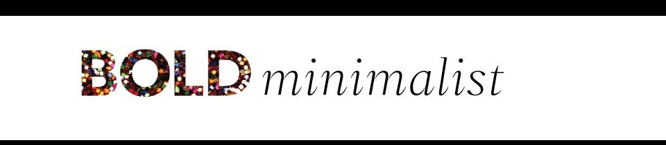 Bold Minimalist