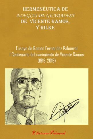 Hermenéutica de las Elegías de Guadalest de Vicente Ramos, y Rilke