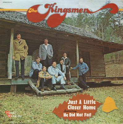 The Kingsmen Quartet-Just A Little Closer Home-