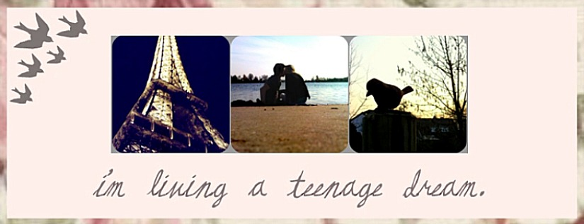 Teenage Dream ♥