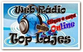 CLIK NA IMAGEM E OUÇA A WEB RÁDIO TOP LAJES A RÁDIO QUE TODO MUNDO OUVE !!!