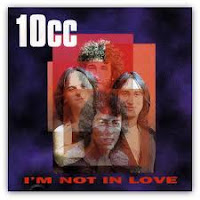 "10cc 'I'm Not In Love"" single cover art"