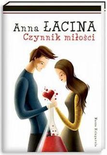 Anna Łacina. Czynnik miłości.