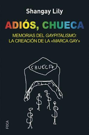 :: ADIÓS, CHUECA ::