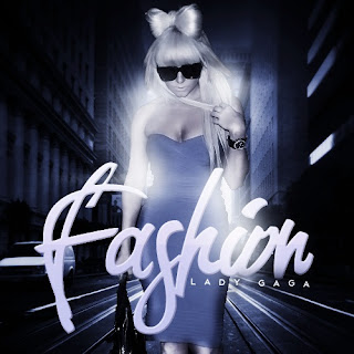 Lady GaGa - Fashion Lyrics