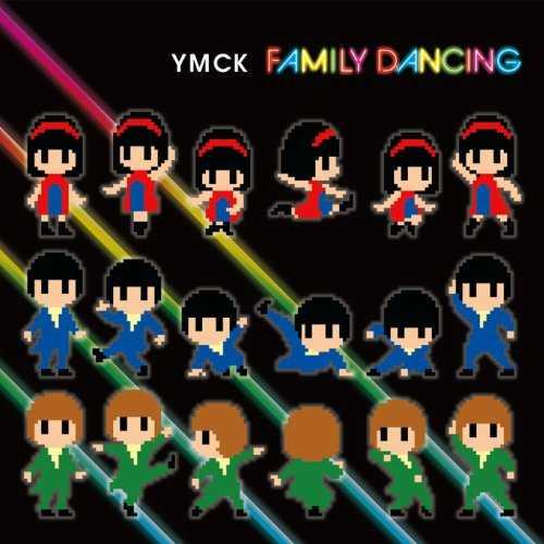 [Album] YMCK – FAMILY DANCING (2015.06.24/MP3/RAR)