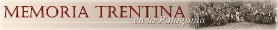 Memoria Trentina en la Patagonia