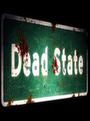 DEAD STATE PC GAME FREE DOWNLOAD