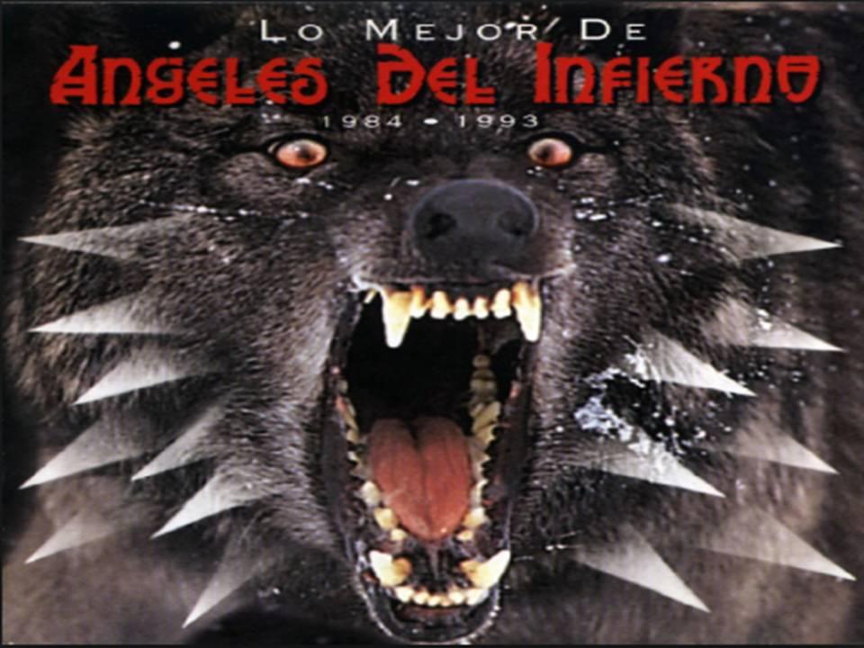 Lo Mejor De Ángeles Del Infierno 1984 - 1993