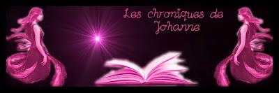 Les chroniques de Johanne