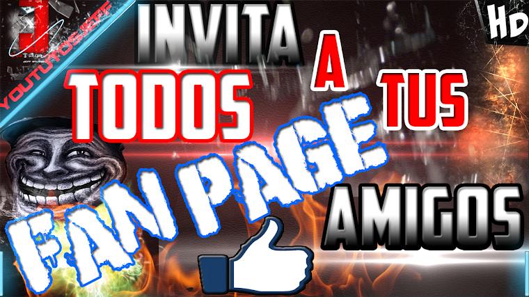 COMO INVITAR A TODOS MIS AMIGOS A MI PAGINA DE FACEBOOK | 2015