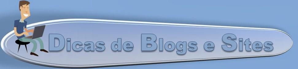 Dicas de blogs e Sites em Geral