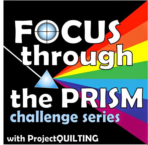 I sponsored 7 Focus Through the Prism Series for Project Quilting and the December Challenge.