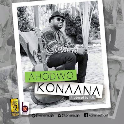 KONANA - Ahodwo [DOWNLOAD]