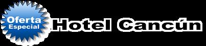 Ofertas Hotel Cancun