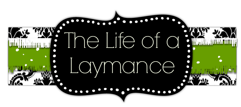 The Life of a Laymance