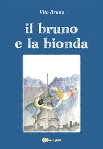 Il bruno e la bionda - Vito Bruno