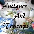 Antiques and Teacups