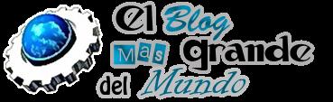 el blog mas grande del mundo