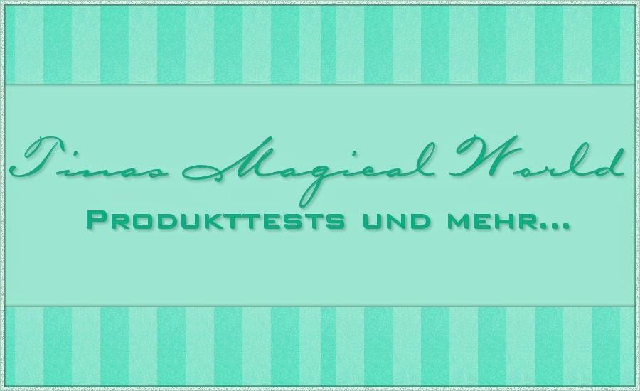 Tinas Magical World - Produkttests und mehr...