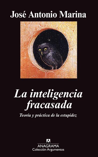 Libro LA INTELIGENCIA FRACASADA de Jose Antonio Marina