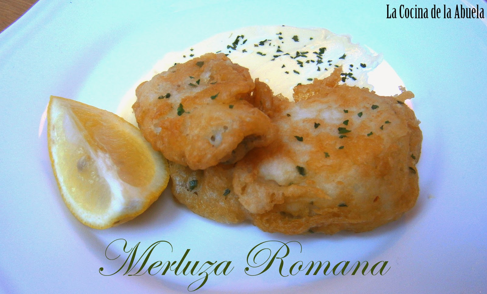 Merluza a la Romana, Fritos de Merluza.