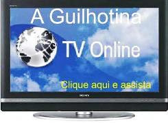 TV A Guilhotina