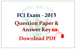 FCI Exam 2015 Question Paper and Answer Key