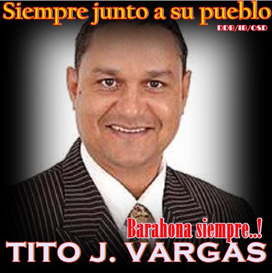 TITO J. VARGAS, siempre presente con su pueblo