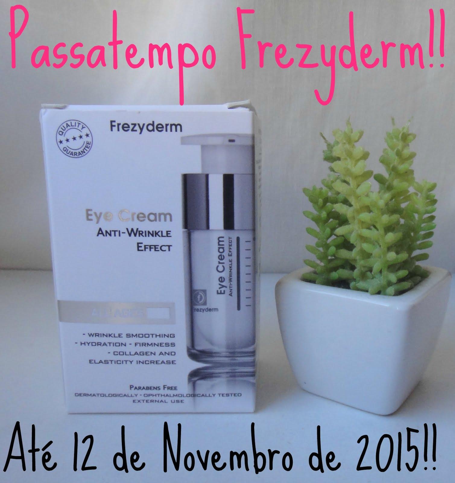 http://mustbepink.blogspot.pt/2015/10/passatempo-frezyderm-creme-de-olhos-ate.html