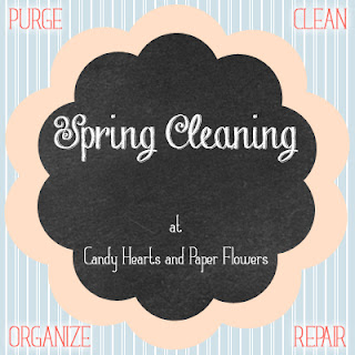 Spring Cleaning at Candy Hearts and Paper Flowers