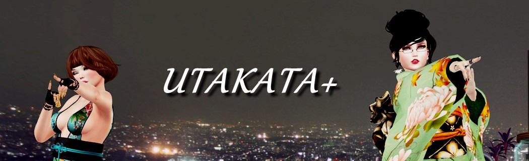 UTAKATA+