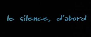 Le silence, d'abord. 2003.