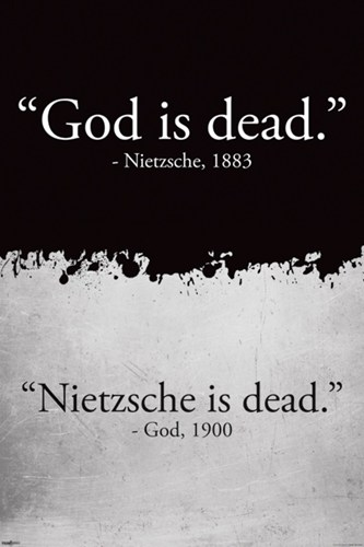 God-is-Dead---Nietzsche----Nietzsche-is-Dead---God.jpg