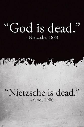 God-is-Dead---Nietzsche----Nietzsche-is-Dead---God.jpg