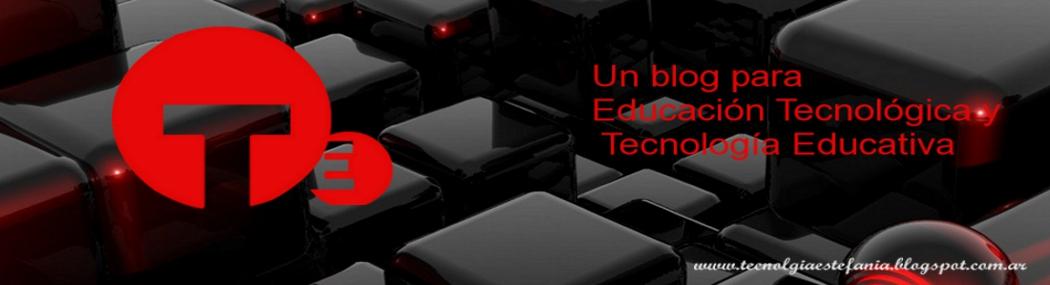 """Educación Tecnológica"""