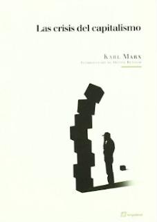 La Crisis del Capitalismo - Karl Marx