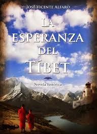 La esperanza del Tíbet de José Vicente Alfaro Círculo Rojo-novela